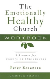 The Emotionally Healthy Church Workbook: 8 Studies for  Groups or Individuals, Updated Edition