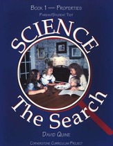 Science The Search Book 1-Properties, Parent/Student Text