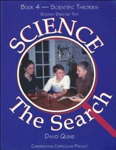 Science The Search Book 4-Scientific Theories, Student  Directed Text