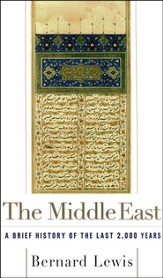 The Middle East: A Brief History of the Last 2000 Years