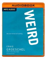 Weird: Because Normal Isn't Working - unabridged audio book on MP3-CD