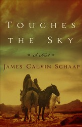 Touches the Sky: A Novel - eBook
