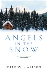 Angels in the Snow: A Novella - eBook
