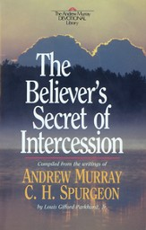 Believer's Secret of Intercession, The - eBook