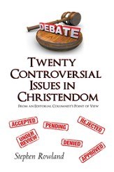 Twenty Controversial Issues in Christendom: From an Editorial Columnists Point of View - eBook