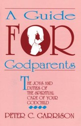 A Guide For Godparents