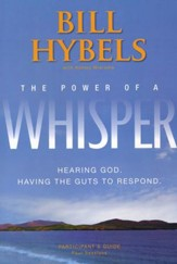 The Power of a Whisper: Hearing God, Having the Guts to Respond, Participant's Guide - Slightly Imperfect