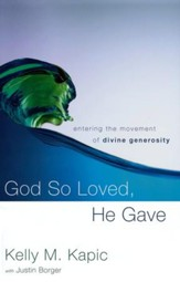 God So Loved, He Gave: Entering the Movement of Divine Generosity - Slightly Imperfect