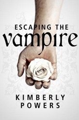 Escaping the Vampire: Desperate for the Immortal Hero / New edition - eBook