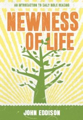Newness of Life: An Introduction to daily Bible reading - eBook