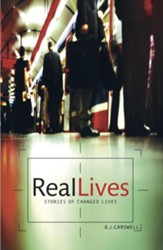 Real Lives: True Stories of Changed Lives - eBook