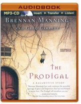 The Prodigal: A Ragamuffin Story - unabridged audio book on MP3-CD