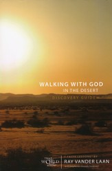 Walking With God In The Desert Discovery Guide, Faith Lessons  Volume 12