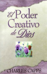 El Poder Creativo de Dios  (God's Creative Power Will Work for You)