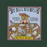 She Sells Sea Shells: World Class Tongue Twisters