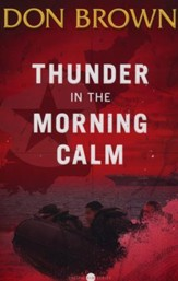 Thunder in the Morning Calm, Volume #1, Pacific Rim Series
