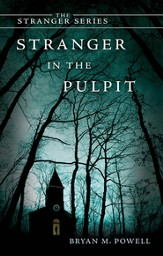 Stranger in the Pulpit: The Stranger Series - eBook