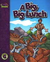 A Reason For Reading, Level G: A Big, Big Lunch