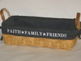 Faith, Family, Friends, Natural Loaf Basket, Black Lining