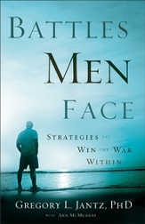 Battles Men Face: Strategies to Win the War Within - eBook