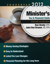 Zondervan 2012 Minister's Tax and Financial Guide: For 2011 Tax Returns