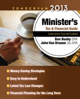 Zondervan 2013 Minister's Tax & Financial Guide: For 2012 Tax Returns