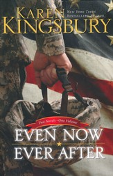Even Now Ever After: 2 Volumes in 1: A Tribute to Our  Military Heroes - Slightly Imperfect