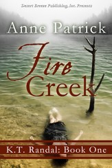 K.T. Randall Book One: Fire Creek - eBook