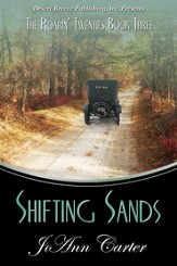 The Roarin' Twenties Book Three: Shifting Sands - eBook