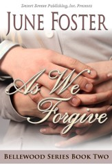 Bellewood Book Two: As We Forgive - eBook