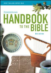 Zondervan Handbook to the Bible, Deluxe Edition,   Paperback, Fourth Edition - Slightly Imperfect