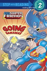 Super Friends: Going Bananas (DC Super Friends) - eBook