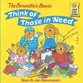 The Berenstain Bears Think of Those in Need - eBook