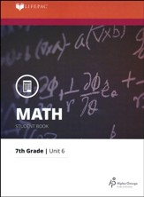 Grade 7 Math LIFEPAC 6: Fractions: Addition & Subtraction (Updated Edition)