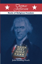 THOMAS JEFFERSON: Roots of Religious Freedom - eBook