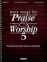 More Songs for Praise & Worship 5 (Piano/Guitar/Vocal Edition)