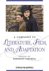 A Companion to Literature, Film and Adaptation - eBook