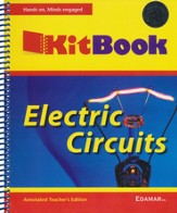 Electric Circuits Kitbook, Teacher's Edition