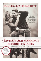 Saving Your Marriage Before It Starts: Seven Questions to Ask Before--and After--You Marry / New edition - eBook