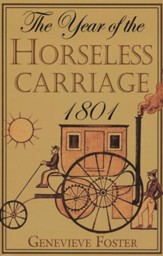 The Year of the Horseless Carriage 1801