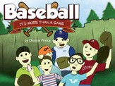Baseball: It's More Than A Game - eBook