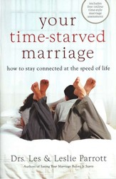 Your Time-Starved Marriage, Workbook for Women  How to Stay Connected at the Speed of Life - eBook