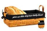 Personalized, Give Us This Day Our Daily Bread Loaf  Basket, Black Lining