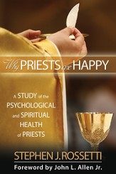 Why Priests Are Happy: A Study of the Psychological and Spiritual Health of Priests - eBook