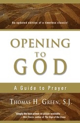 Opening to God: A Guide to Prayer - eBook