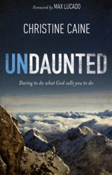 Undaunted: Daring to Do What God Calls You to Do - Slightly Imperfect