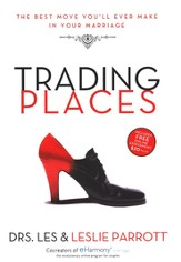 Trading Places: The Best Move You'll Ever Make in Your Marriage - eBook