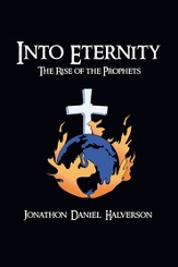 Into Eternity: The Rise of the Prophets - eBook