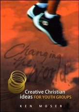 Changing the World 2 - Creative Christian ideas