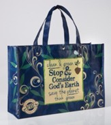 Stop & Consider God's Earth, Reusable Shopping Tote Bag